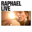Raphaël - Raphael Live