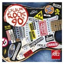 Compilation - L'album Rock 90's