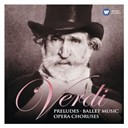 Riccardo Muti - Verdi: preludes, ballet music &amp; opera choruses