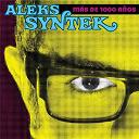 Aleks Syntek - Métodos de placer instantáneo