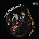 The Dubliners - A drop of the hard stuff (2012 - remaster)
