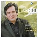 Antonio Pappano / Ottorino Respighi - La trilogie romaine - il tramonto