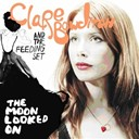 Clare Bowditch / The Feeding Set - The moon looked on