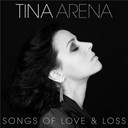 Tina Arena - Songs of love & loss