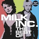 Milk Inc. - The best of