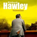 Richard Hawley - Valentine