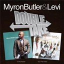Levi / Myron Butler - Double take - myron butler