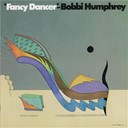 Bobbi Humphrey - Fancy dancer
