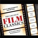 The Royal Philharmonic Orchestra - Greatest film classics