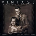 George Jones & Melba Montgomery - Vintage Collections