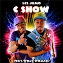 Les Jumo - C show (feat. willy william & vybrate)