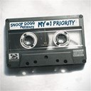 Snoop Dogg - Snoop dogg presents: my #1 priority