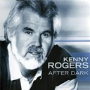 Kenny Rogers - After dark