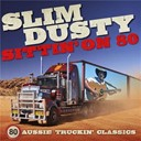 Slim Dusty - Sittin' on 80 (remastered)