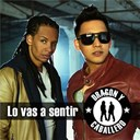 Caballero / Dragon - Lo vas a sentir