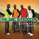 Magic System - Cessa kié la vérité (nouvelle version)