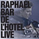 Rapha&euml;l - Bar de l'h&ocirc;tel (live 2011)