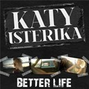 Katy Isterika - Better life (extended french mix)