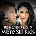 Caisa / Michael Feiner - We're still kids