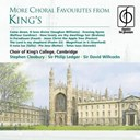 King's College Choir Of Cambridge - More choral favourites from king's