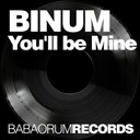 Binum - You'll be mine