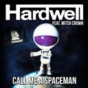 Hardwell - Call me a spaceman (feat. mitch crown)
