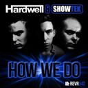 Hardwell / Showtek - How we do