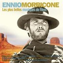 Ennio Morricone - Les plus belles musiques de films (original motion picture soundtrack)