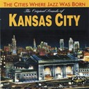 Andy Kirk / Bennie Moten / Chocolate Dandies / Coleman Hawkins / Count Basie / His Texas Blusicians / Hot Lips Page / Jay Mc Shann / Jimmy Rushing / Joe Turner / June Richmond / Pete Johnson / Pete Johnson's Band / Sam Price / The Kansas City Six - The original sounds of kansas city (the cities where jazz was born)