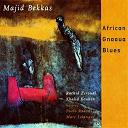 Majid Bekkas / Majid Bekkas, Rachid Zeroual, Khalid Kouhen, Paolo Radoni, Marc Lelangue - African gnaoua blues