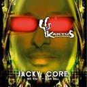 Jacky Core - Hey you !