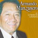 Armando Manzanero - La verdad de la bohemia