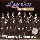 La Sonora Santanera - Leyendas Solamente Los Mejores