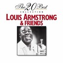 Friends / Louis Armstrong - The 20 best collection: louis armstrong & friends
