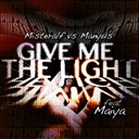 Manyus / Misteralf - Give me the light (feat. maiya)