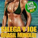 Joe / Silega - Brasil mundial (brasil 2014 copa mundial remix)