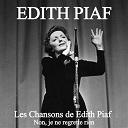 Édith Piaf - Les chansons de edith piaf: non, je ne regrette rien