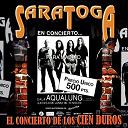 Saratoga - El concierto de los cien duros