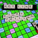 Hot Line - Storytelling