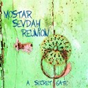 Mostar Sevdah Reunion - A secret gate
