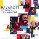 Elton John / Eric Clapton / Liza Minnelli / Luciano Pavarotti / Sheryl Crow - Pavarotti & friends for war child