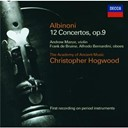 Christopher Hogwood / The Academy Of Ancient Music - Albinoni: concertos op.9 nos.1-12