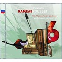Christophe Rousset / Jean-Philippe Rameau / Les Talens Lyriques - Rameau: six concerts en sextuor