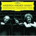 Gidon Kremer / Martha Argerich / Mischa Maisky - Shostakovich / tchaikovsky: piano trios