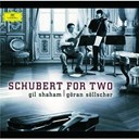 Franz Schubert / Gil Shaham / Goran Sollscher - Schubert: schubert for two