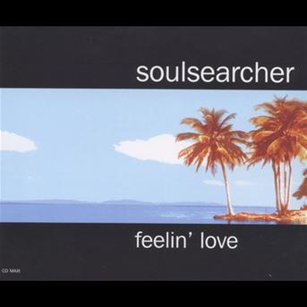 Soulsearcher Feelin' Love