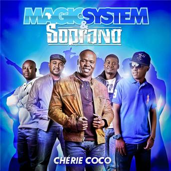 Magic System   Cherie coco (feat. soprano)