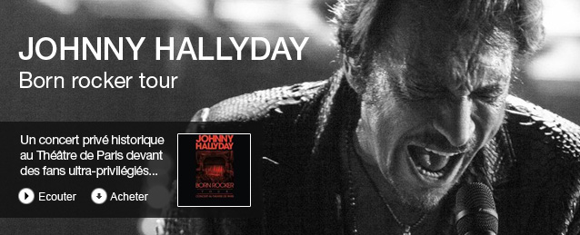 Johnny Hallyday - Born rocker tour (live au théâtre de paris)