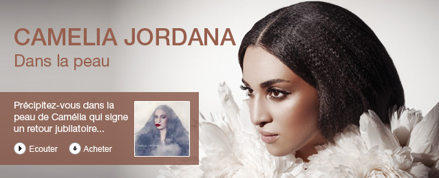 Camelia Jordana - Dans la peau
