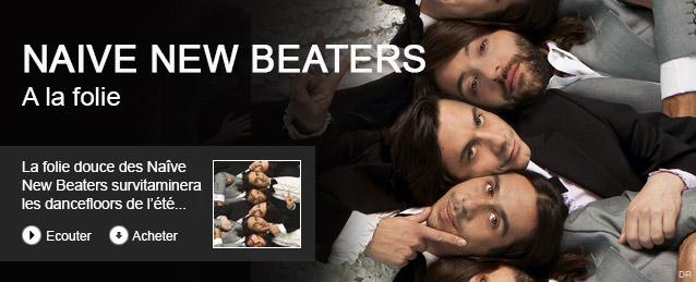 Naive New Beaters - A la folie